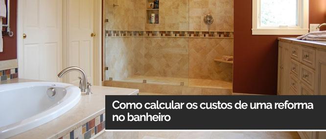 Como calcular os custos de uma reforma no banheiro