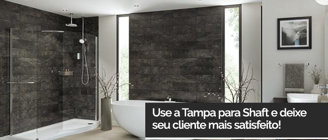 Use a Tampa para Shaft e deixe seu cliente mais satisfeito!